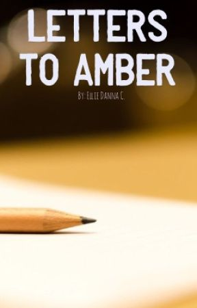 Letters to Amber by exdxcx