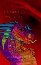 Vengeful Spirits {Random Book #3} by Quasi-Stellar