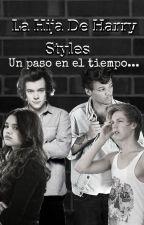 La Hija De Harry Styles- Larry Stylinson- Freddie- 1era Temporada by CinthiaSalumSalum