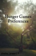 Hunger Games Preferences by shelby_breen17