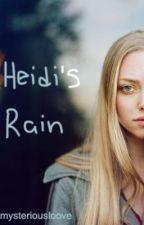 Heidi's Rain by mysteriousloove
