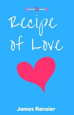 Recipe of Love (Ackerson Family #1) by JamesRansier