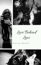 Love Behind Lens by addicted2ot5