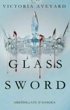 la espada de cristal  by amoresialxna