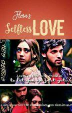 Selfless Love(Manan ff) by FLORARAJ