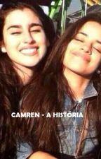 Camren - A história. by marilia_camren