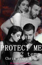 Protect Me -2 temporada -Chris evans y tu- by _WinterGirlSoldier