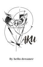 Aku [Selesai] by NurmaAlawiyah