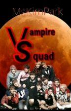 Vampire Squad by MsKimPark
