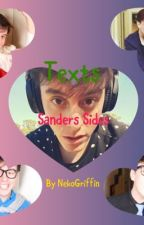 Texts (Sanders Sides Fanfiction)  by NekoGriffin