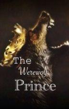 The Werewolf Prince by Mycliffacondadont