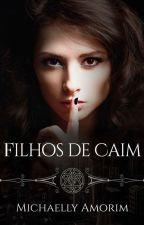 Filhos de Caim by MichaellyAmorim