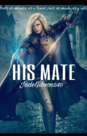 His mate  by JadeGibson240