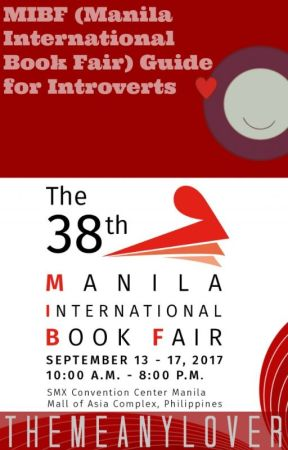 MIBF (Manila International Book Fair) Guide for Introverts by NobodyButChu