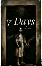 7 Days Season 2 by Marie_rocks