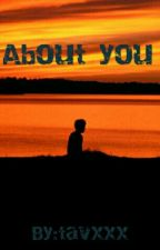 About You by tavxxx