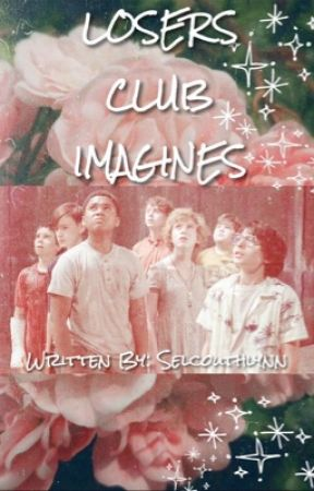 It Imagines (Losers Club Edition) by MrsCelestialQueen