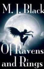 Of Ravens and Rings (A Lord of the Rings/Frodo Baggins Novel) (Wattys2014) by Lost_Wanderer