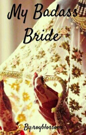 Manan ff : My Badass Bride  by royblossom