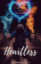 Heartless by _shadowhunters_96