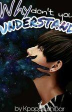 Why Don't U Understand [k.th×j.jk]   by KpopSlushiBar