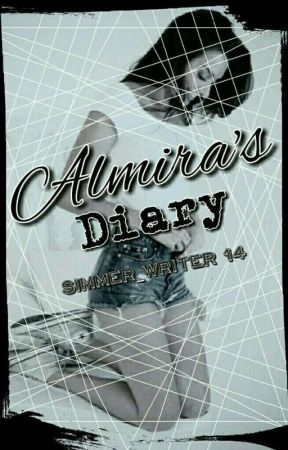 ❤Almira's Diary❤ by Simmer_writer14