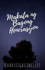Makata ng Bagong Henerasyon by charleighgobelles