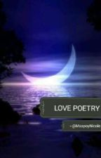 Love Poetry by MaapoyNicole
