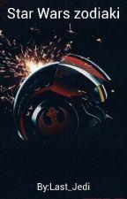 Star Wars Zodiaki by Last_Jedi