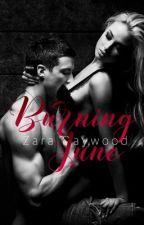 Burning June | +18 by ZaraDaywood