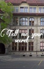 Tell me your secret by Liv_Singer
