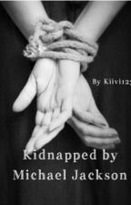Kidnapped by Michael Jackson by Kiivi123