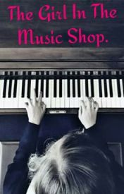 The Girl in the Music Shop by JaneKiley1398