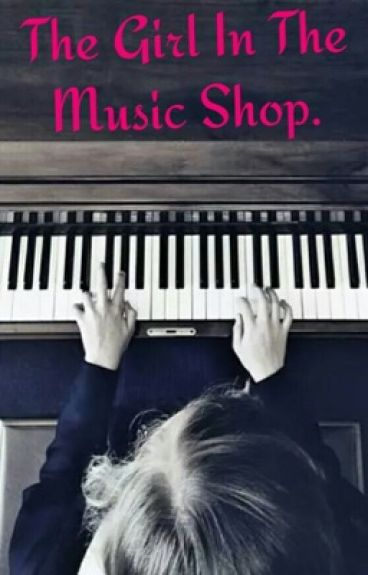 The Girl in the Music Shop #Wattys2016