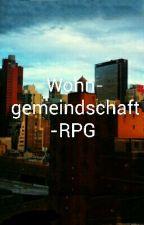 Wohngmeindschaft-RPG (Close) by Tony_Stark_Girl