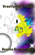 Dessins Gravity Falls / Gravity Falls Draws by SpringDream321