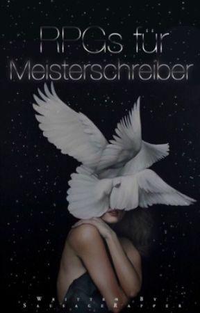 ♚ RPG's für Meisterschreiber ♚ by SausageRapper
