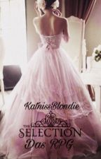 RPG - Selection (Ladys gesucht!) by KatnissBlondie