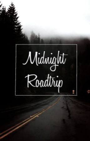 Midnight Roadtrip by sassy-harry