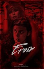 EROIN by estherben