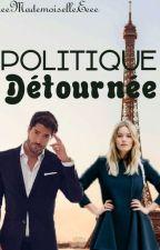 Politique Détournée (En Pause) by eeeMademoiselleEeee