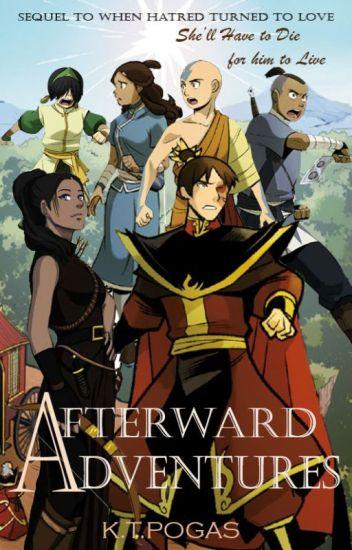 Afterward Adventures (ATLA Zuko X OC)