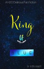 King of Blue | H2O Delirious  by H2ODeliriousYT