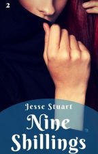 Nine Shillings by JesseQuill