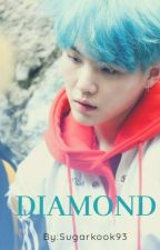 DIAMOND {Suga ff. ( HUN.)} by sugarkook93
