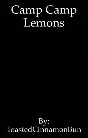 Camp Camp Lemons - David x Reader Lemon - Wattpad