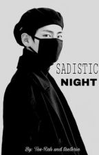 SADISTIC NIGHT || Vkook by taeterin
