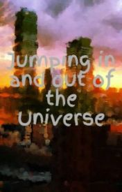 Jumping in and out of the Universe by Sidney345