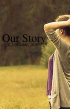 Our Story(John Pearce/Justice Crew Fanfic) by x_hoffman_xtw