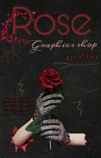 🌹Rose🌹 - Graphics Shop [Open] by ami566